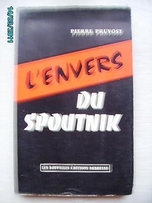 L'ENVERS DU SPOUTNIK: PRUVOST Pierre