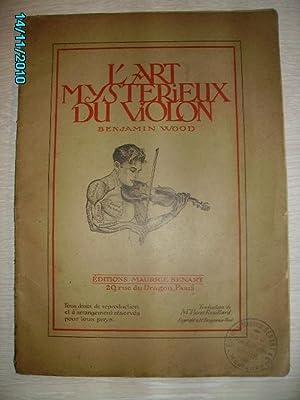 L'ART MYSTERIEUX DU VIOLON: WOOD Benjamin