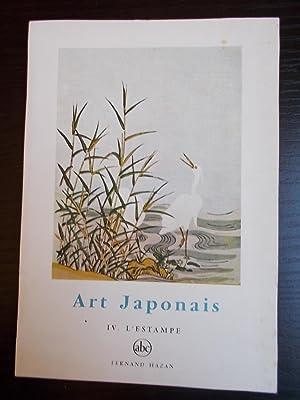 ART JAPONAIS TOME IV:L'ESTAMPE: LEMIERE Alain/HAZAN Fernand(Editeur):