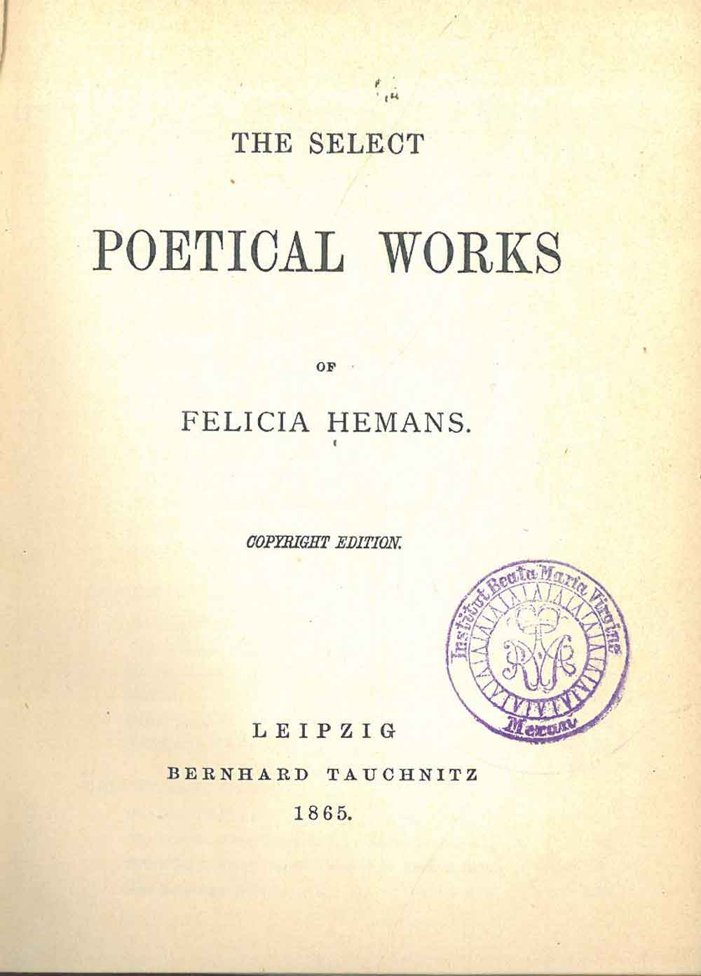 The select poetical works: Hemans Felicia