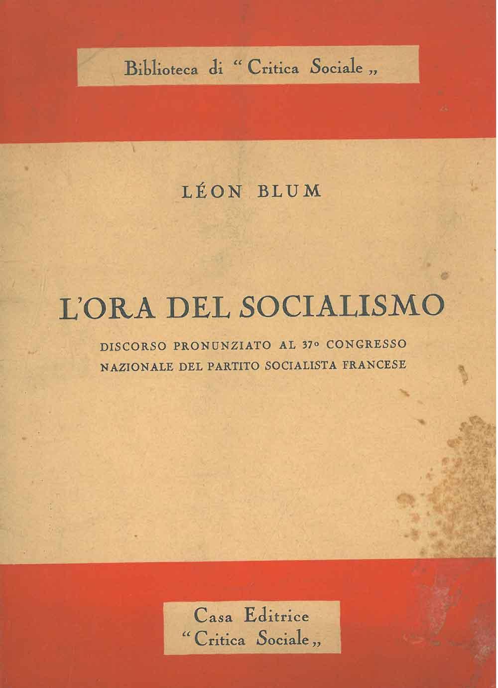 L' ora del socialismo. Discorso pronunziato al: Blum Leon