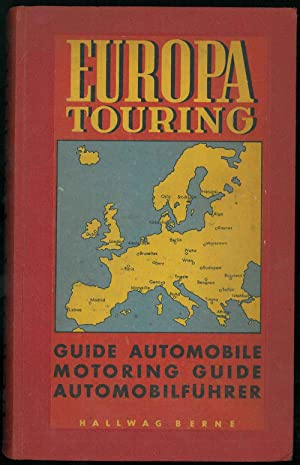 Europa Touring. Guide automobile d'Europe. Motoring Guide of Europe. Automobilfuhrer von Europa