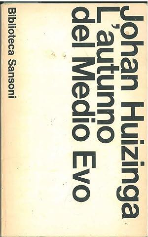 L' autunno del Medio Evo Introduzione di: Huizinga Johan
