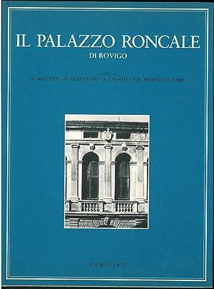 Il palazzo Roncale di Rovigo. I Roncale: Mazzetti Adriano, Semenzato