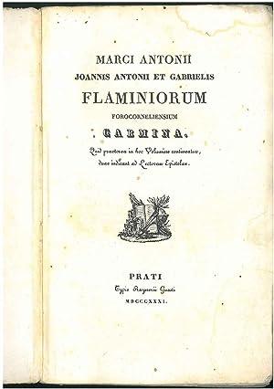 Marci Antonii, Joannis Antonii et Gabrielis Flaminiorum: Flaminio Marco Antonio