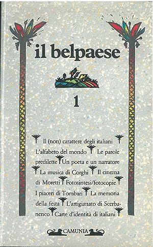 Il Belpaese. 1: il (non) carattere degli