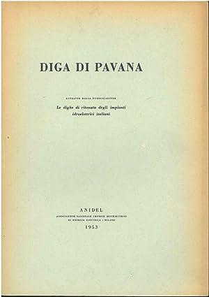 Diga di Pavana. Estratto dalla pubblicazione degli