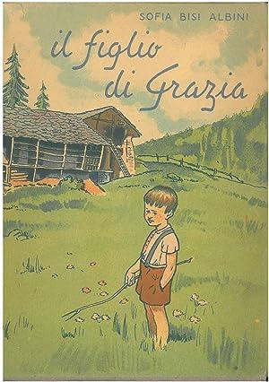 Il figlio di Grazia Tavole di P.: Bisi Albini, Sofia