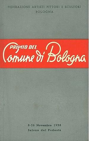 Mostra d'arte. Premio del Comune di Bologna: Federazione Nazionale degli