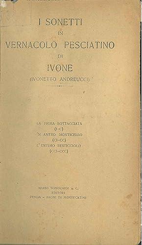 I sonetti in vernacolo pesciatino di Ivone.: Andreucci Ivonetto, (Ivone)