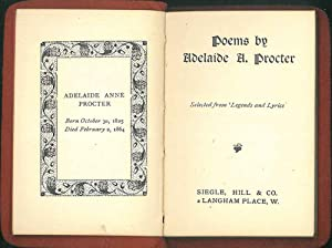 Poems by Adelaide A. Procter. Selected from