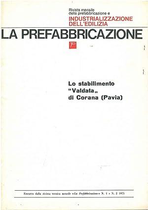 """Lo stabilimento """"Valdata"""" di Corana (Pavia) Estratto"""