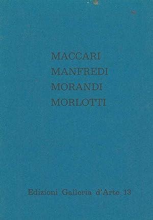 Maccari, Manfredi, Morandi, Morlotti. Reggio Emilia, Galleria