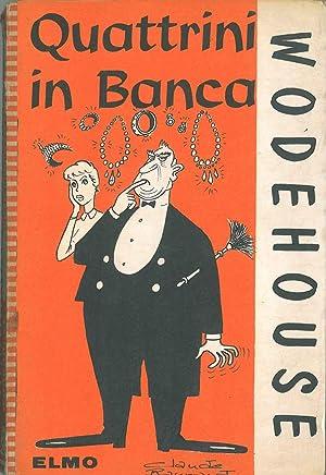 Quattrini in banca: Wodehouse P. G