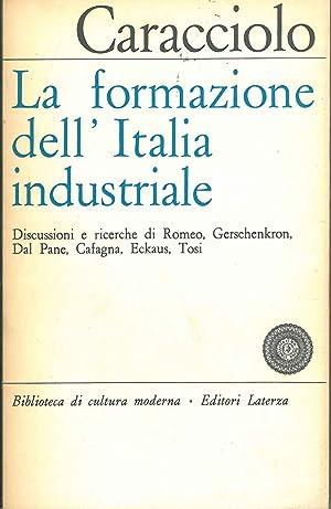 La formazione dell'Italia industriale. Discussioni e ricerche: Caracciolo Alberto (a