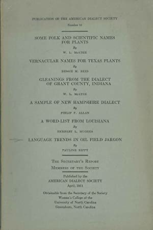 American Dialect society. 14 vol: 1951 nr. 15, 15; 1955 nr. 23; 1958 nr. 30; 1959 nr. 31; 1960 nr...