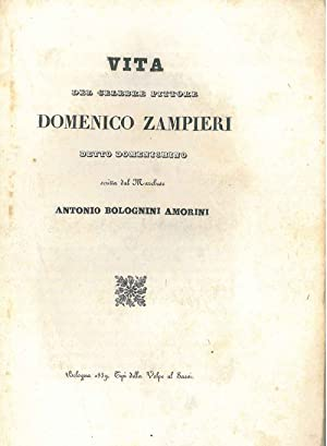 Vita del celebre pittore Domenico Zampieri detto Domenichino