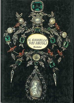 Il gioiello nei secoli Presentazione di E.: Gregorietti Guido
