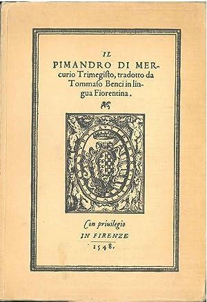 Il pimandro di Mercurio Trimegisto, tradotto da: Hermes Trismegistus