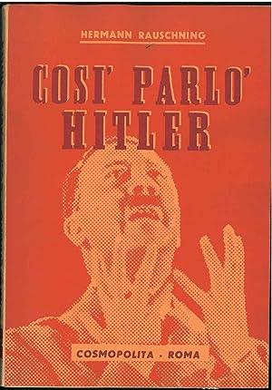 Così parlò Hitler: Rauschning Hermann