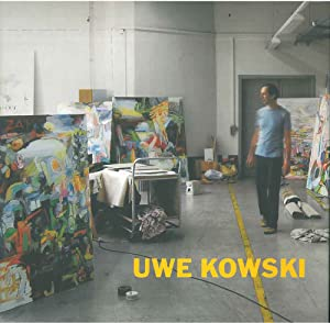 Owe Kowski. Gemalde und Acquarelle 2000-2008. Paintings and watercolors 2000-2008