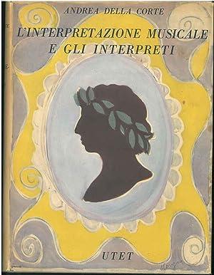 L' interpretazione musicale e gli interpreti: Della Corte Andrea