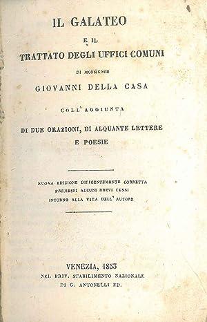 Il Galateo e il trattato degli uffici: Della Casa Giovanni