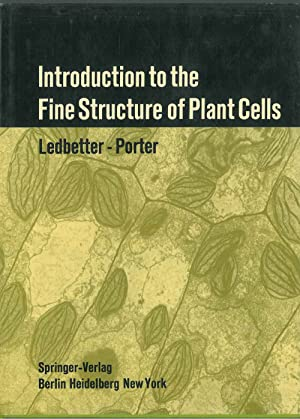 Introduction to the fine structure of plants cells