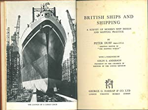 British Ship and shipping. A survey of modern ship design and shipping practice. With a Foreword ...
