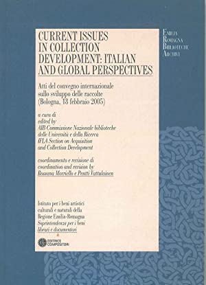 Current issues in collection development: italian and global perspectives. Atti del convegno inte...