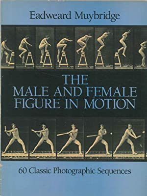 The male and female figure in motion. 60 classic photographic sequensces