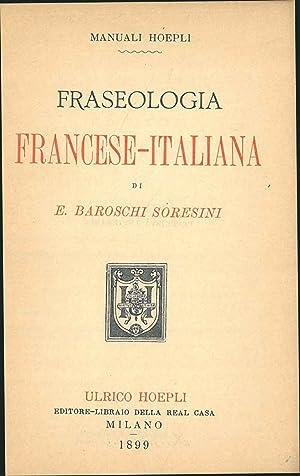 Fraseologia francese-italiana: Baroschi Soresini, E