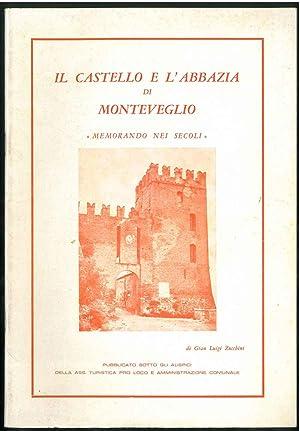 """Il castello e l'abbazia di Monteveglio """"memorando: Zucchini Gian Luigi"""