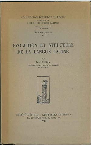 Evolution et structure de la langue latine