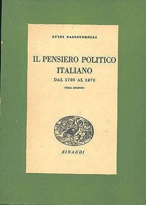 Il pensiero politico italiano dal 1700 al: Salvatorelli Luigi