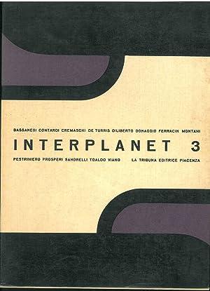 Interplanet. n. 3. Bassanesi, Cremaschi, De Turris,