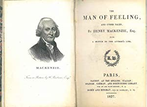 The man of feeling and others tales. with a sketch of the author's life