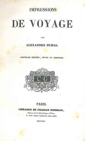 Impressions de voyage. Nouvelle édition, revue et: Dumas Alexandre