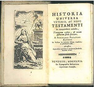 Historia universa veteris, ac novi testamenti, in