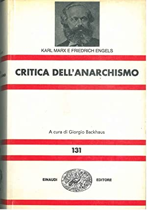 Critica dell'anarchismo. A cura di G. Backhaus