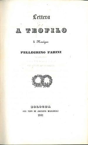 Lettera a Teofilo: Farini Pellegrino
