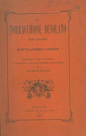 Il Torracchione desolato. Poema eroicomico. riscontrato con: Corsini Bartolomeo