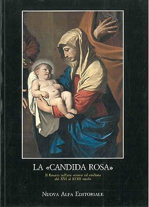 """La """"Candida Rosa"""". Il rosario nell'arte centese: Baviera Salvatore, Bentini"""
