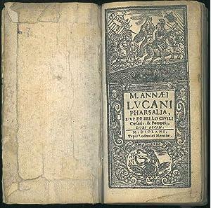 M. Annaei Lucani Pharsalia, sive De bello: Lucanus, Marcus Annaeus