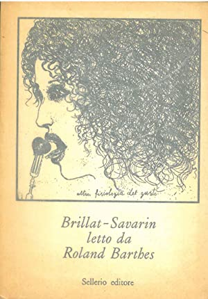 Brillat -Savarin letto da Roland Barthes