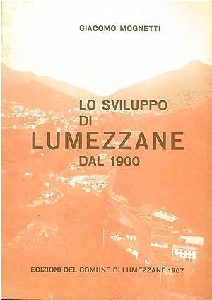 Lo sviluppo di Lumezzane dal 1900: Mognetti Giacomo