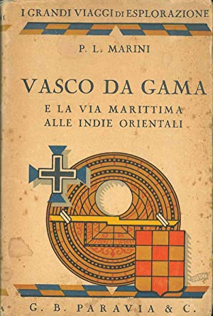 Vasco da Gama e la via marittima: Marini P. L