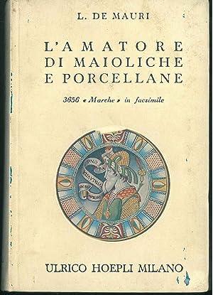 L' amatore di maioliche e porcellane. Notizie: De Mauri L