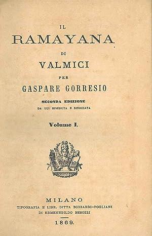 Il Ramayana di Valmici per Gaspare Gorresio.: Gorresio Gaspare