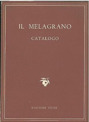 Il melagrano. Catalogo. 1946-1957